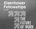 eisenhower fellowship the future of the work